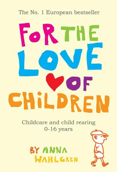 For The Love Of Children: Childcare and Child Rearing, 0-16 years