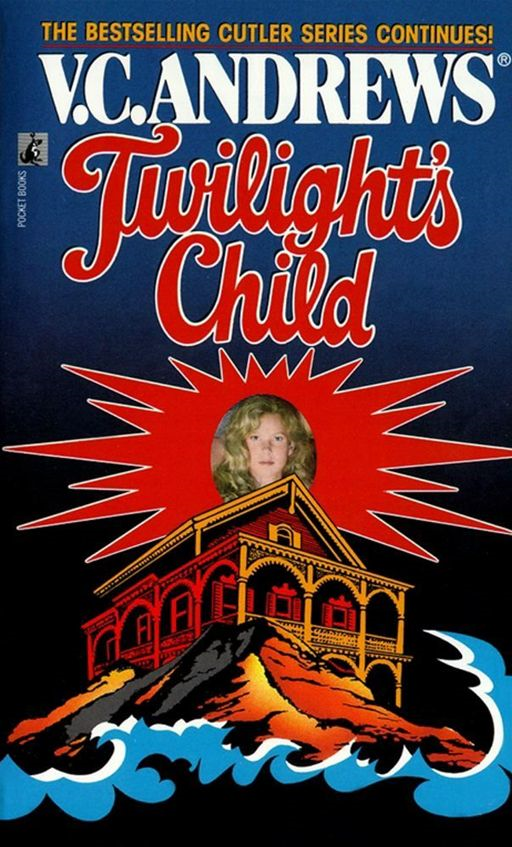 Twilight's Child By: V.C. Andrews
