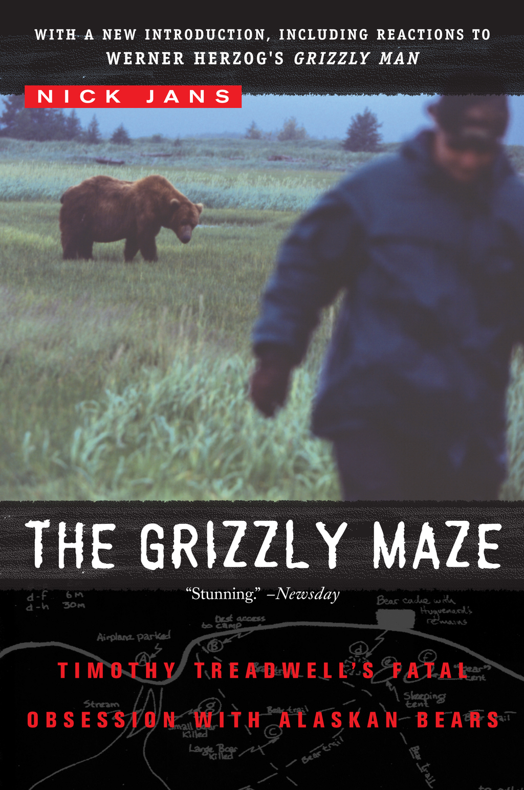 The Grizzly Maze Timothy Treadwell's Fatal Obsession with Alaskan Bears