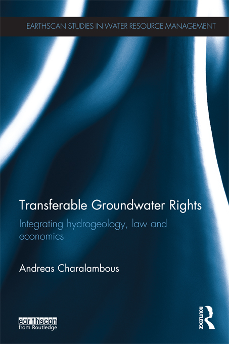 Transferable Groundwater Rights Integrating Hydrogeology,  Law and Economics