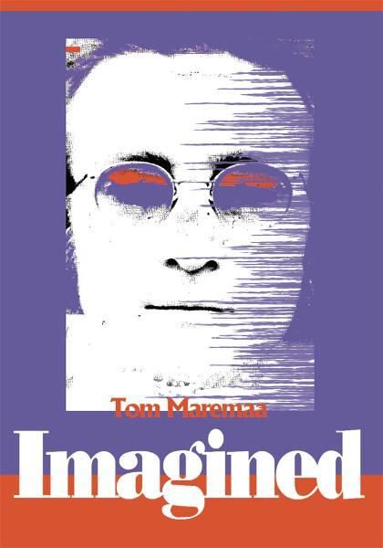 Imagined By: Tom Maremaa