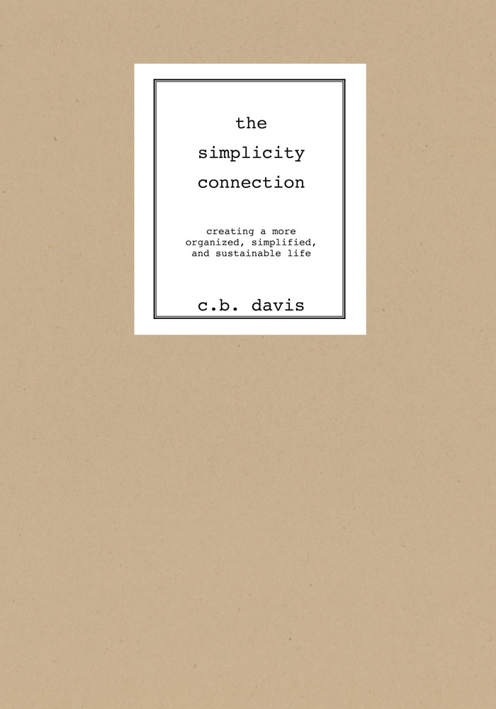 The Simplicity Connection By: C. B. Davis
