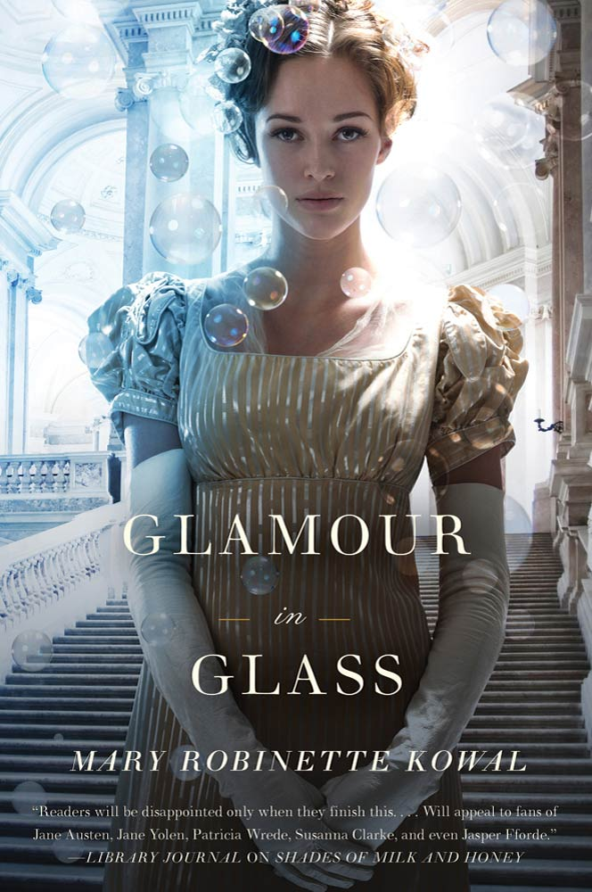 Glamour in Glass By: Mary Robinette Kowal