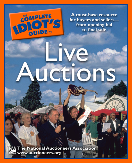 The Complete Idiot's Guide to Live Auctions