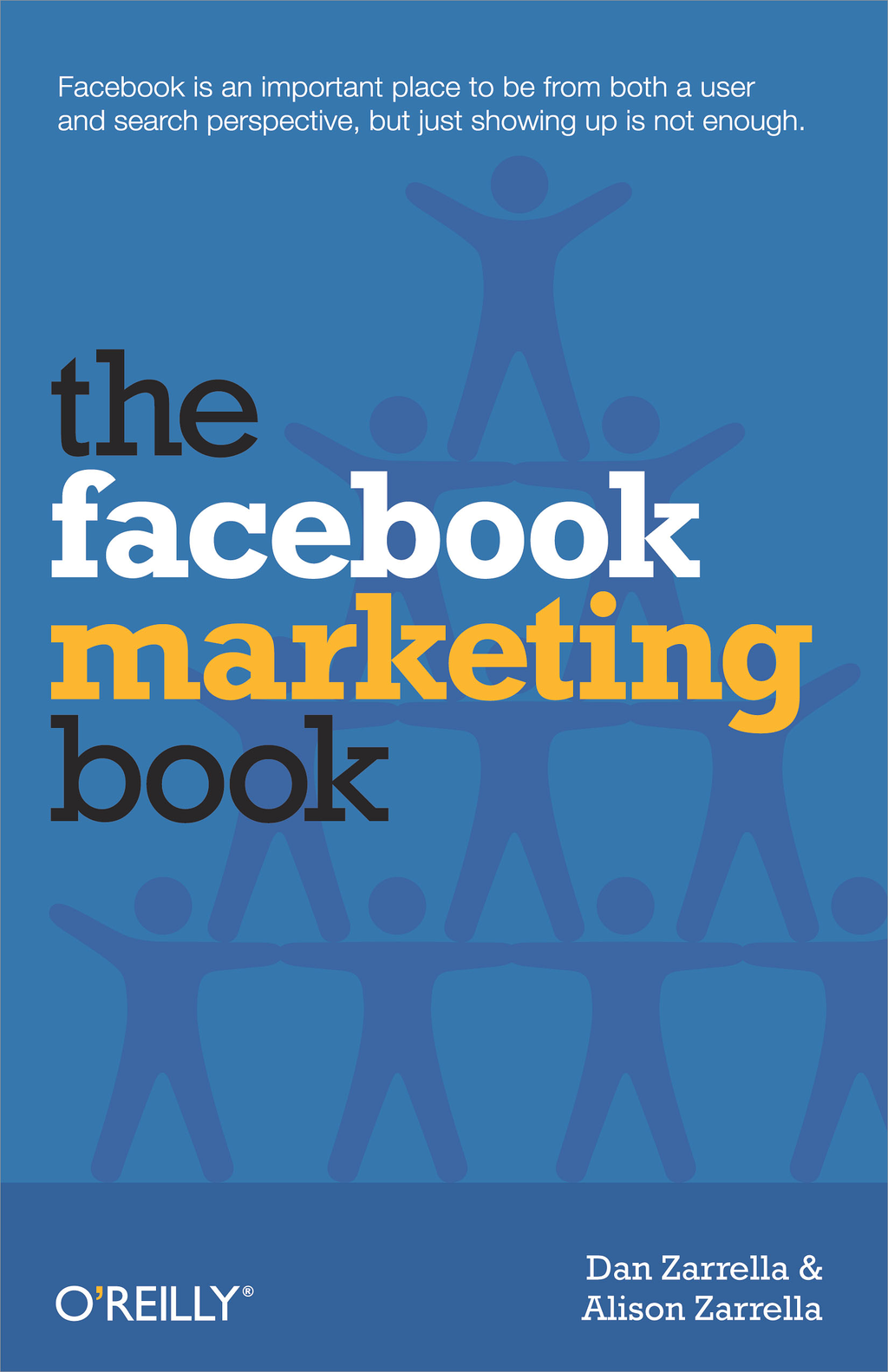The Facebook Marketing Book By: Alison Zarrella,Dan Zarrella