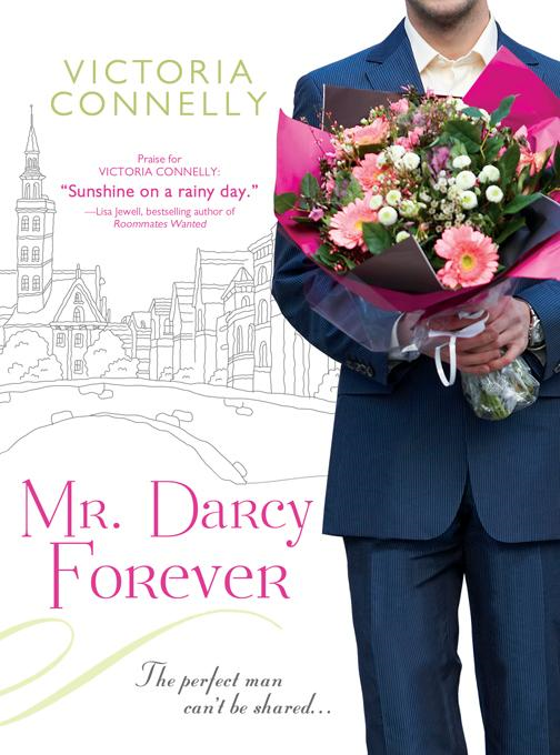 Mr. Darcy Forever By: Connelly, Victoria