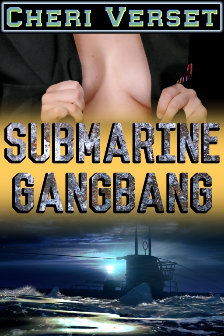 Cheri Verset - Submarine Gangbang