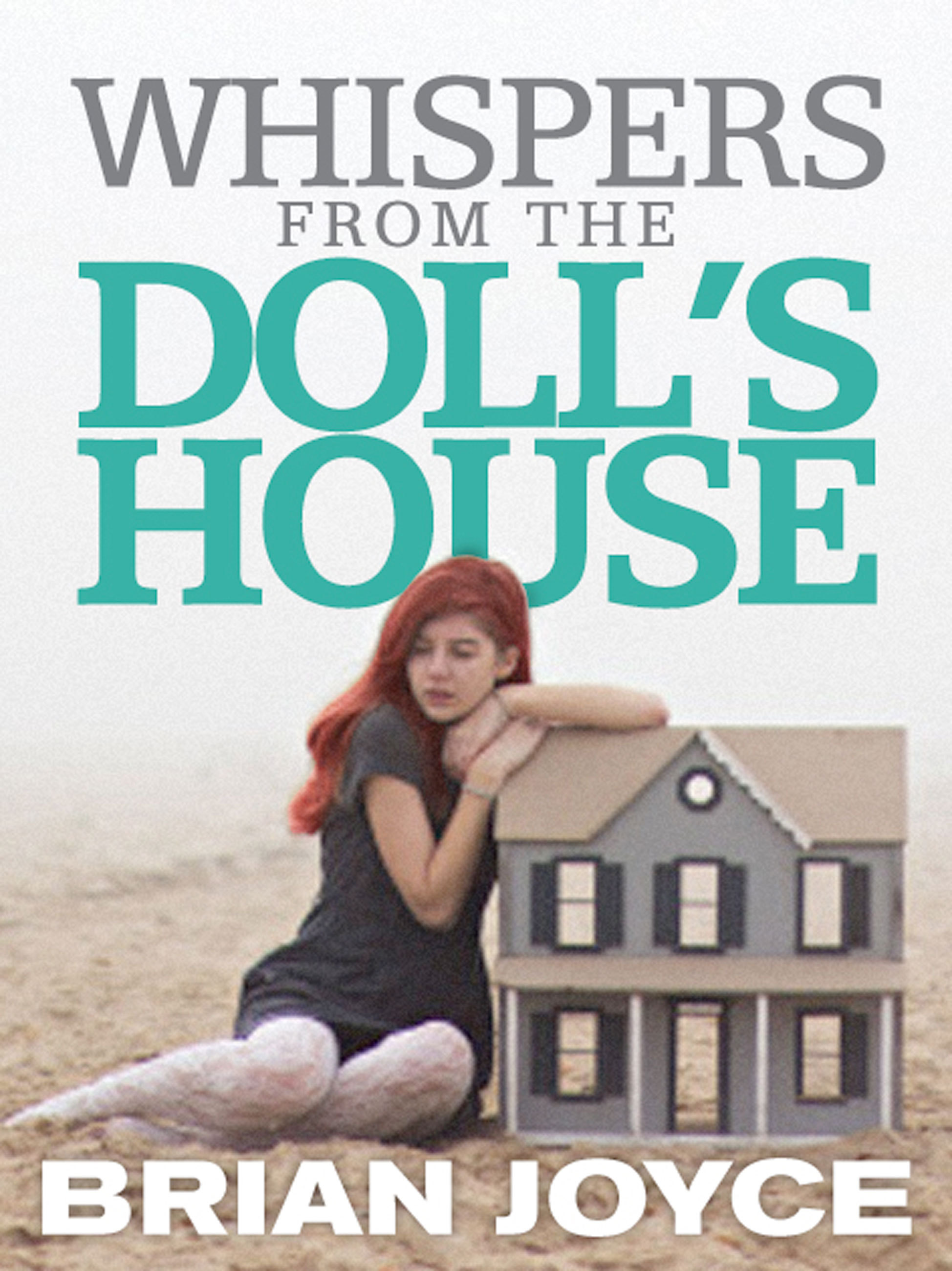 Whispers from the Doll's House