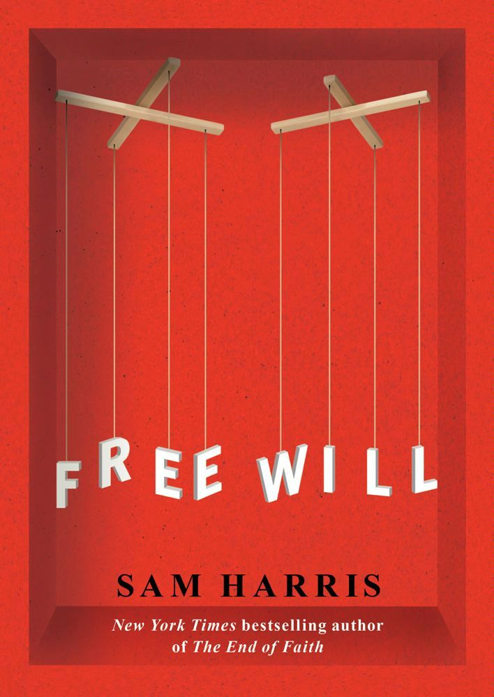 Free Will By: Sam Harris