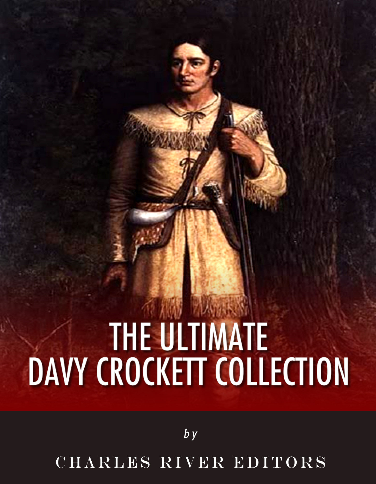 The Ultimate Davy Crockett Collection