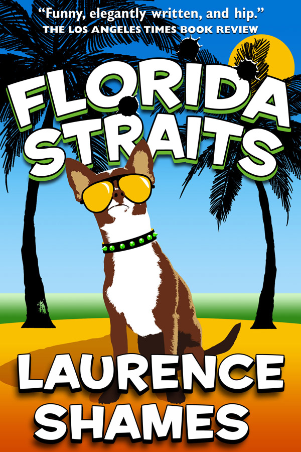 Florida Straits By: Laurence Shames