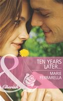 Picture of - Ten Years Later... (Mills & Boon Cherish) (Matchmaking Mamas - Book 14)