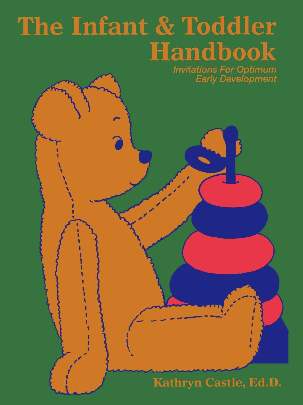 The Infant & Toddler Handbook