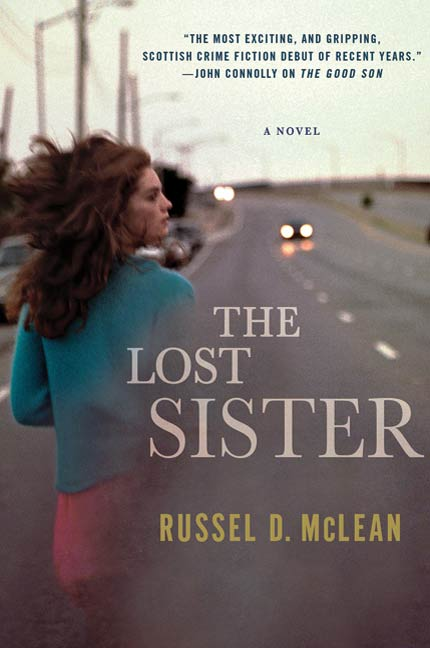 The Lost Sister By: Russel D McLean