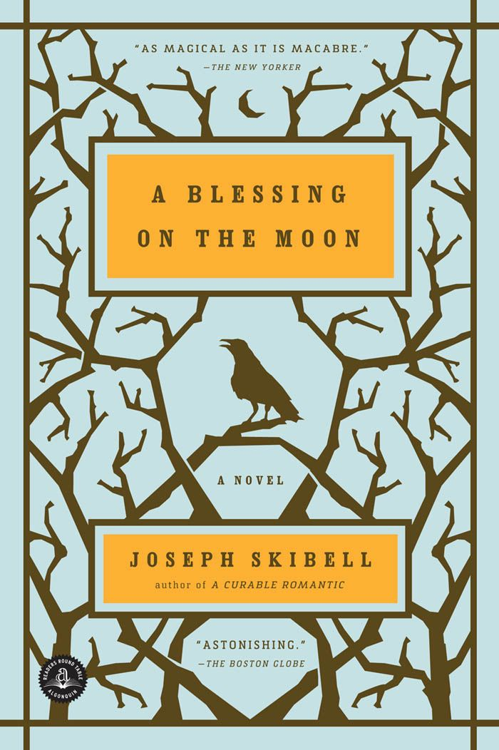 A Blessing On The Moon By: Joseph Skibell