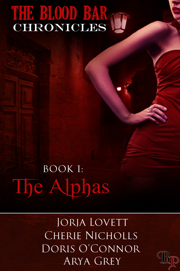The Alphas: The Blood Bar Chronicles, Book 1