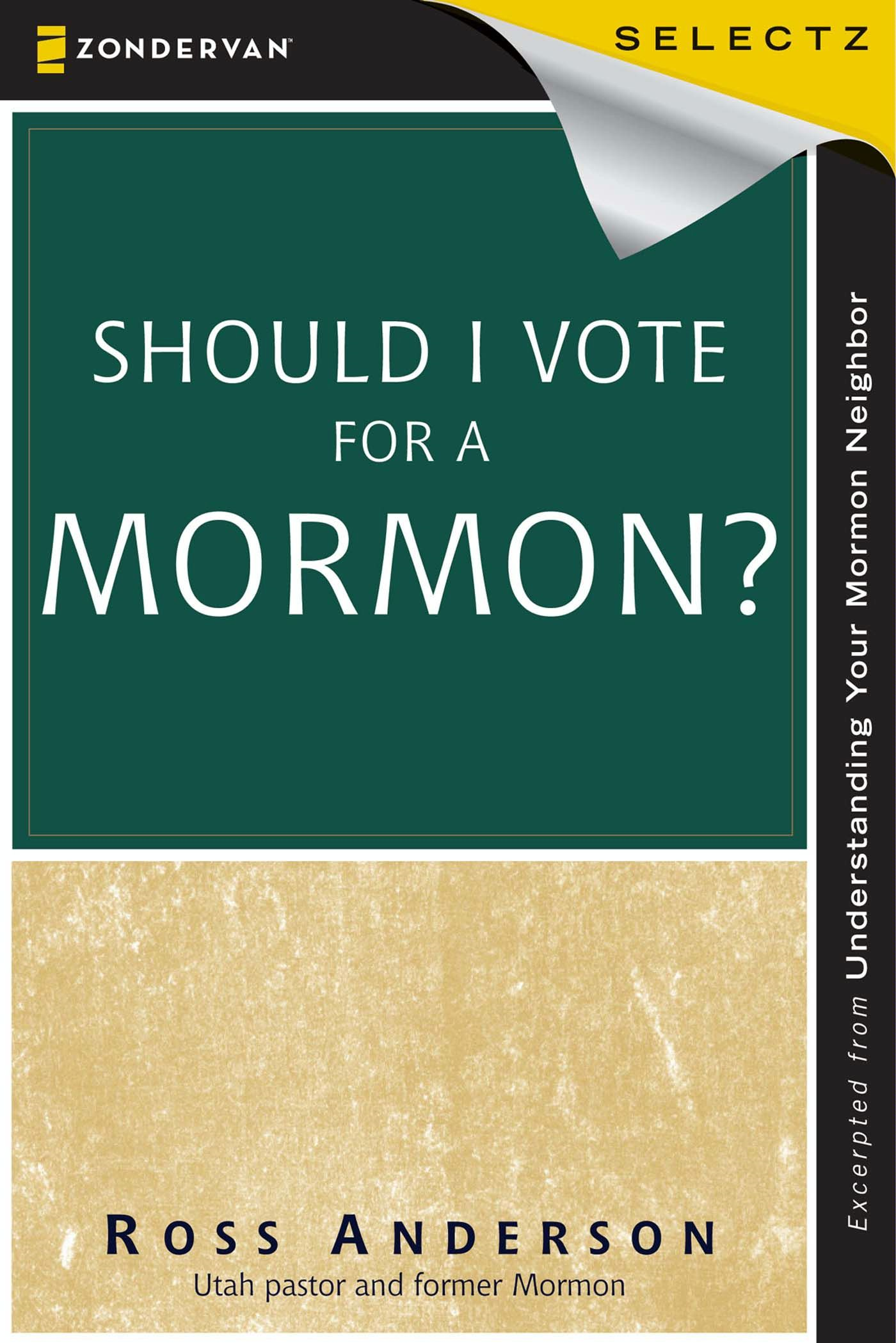 Should I Vote for a Mormon?