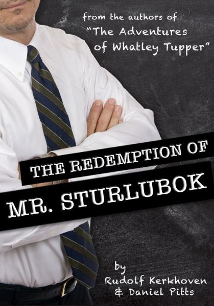 The Redemption of Mr. Sturlubok