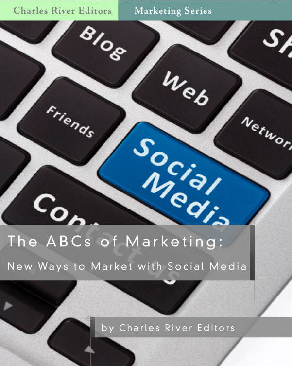 The ABCs of Marketing: New Ways to Market with Social Media