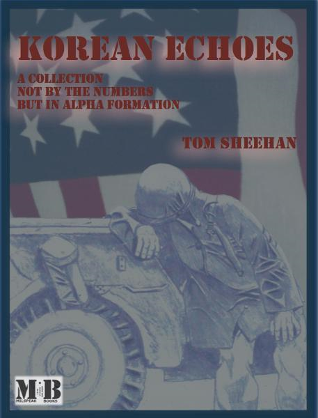 Korean Echoes By: Tom Sheehan