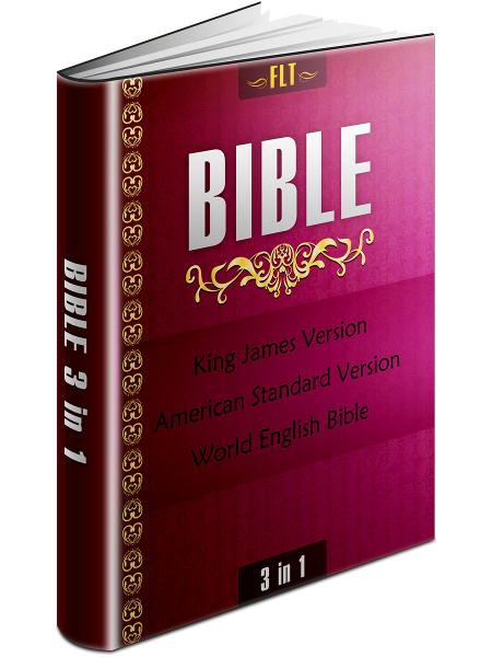 BIBLES: KJV & ASV & WEB - King James Version, American Standard Version, World English Bible