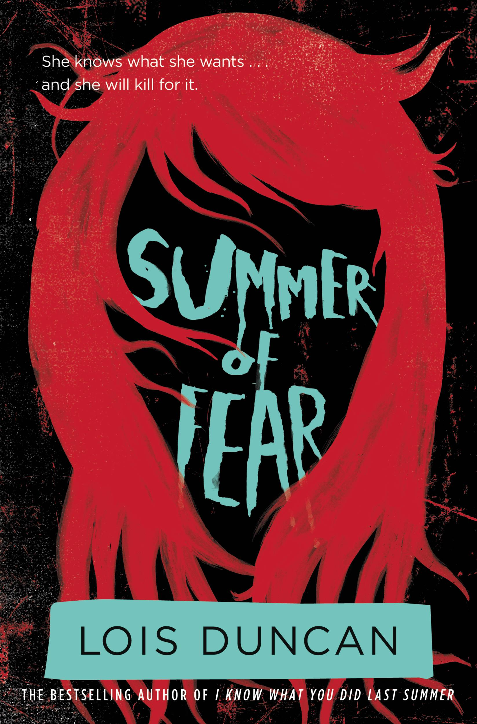 Summer of Fear By: Lois Duncan