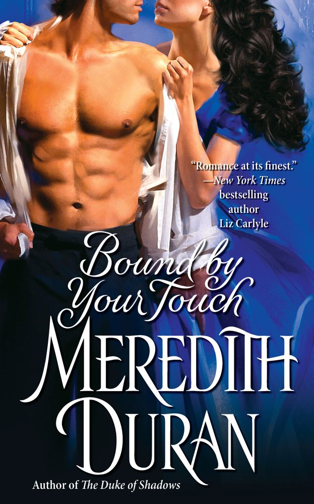 Bound by Your Touch By: Meredith Duran