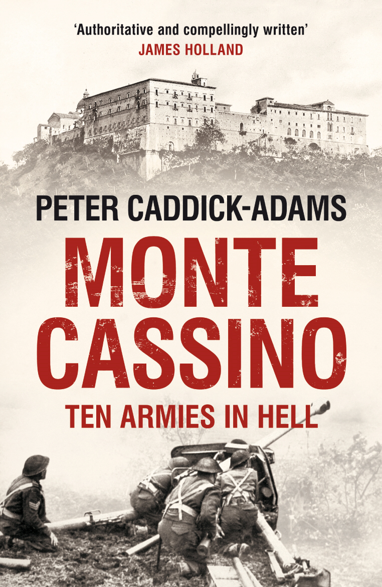 Monte Cassino Ten Armies in Hell