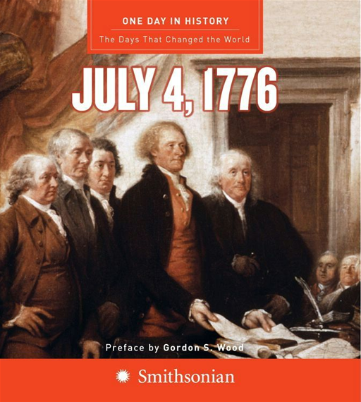 One Day in History: July 4, 1776 By: Rodney P. Carlisle