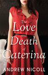 The Love And Death Of Caterina: