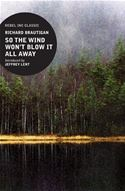 download So the Wind Won't Blow it All Away book