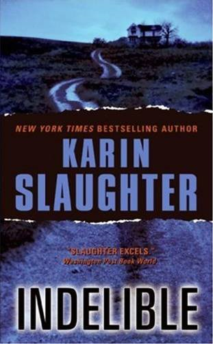 Indelible By: Karin Slaughter