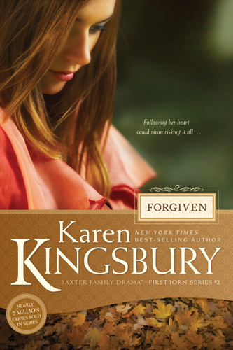 Forgiven By: Karen Kingsbury