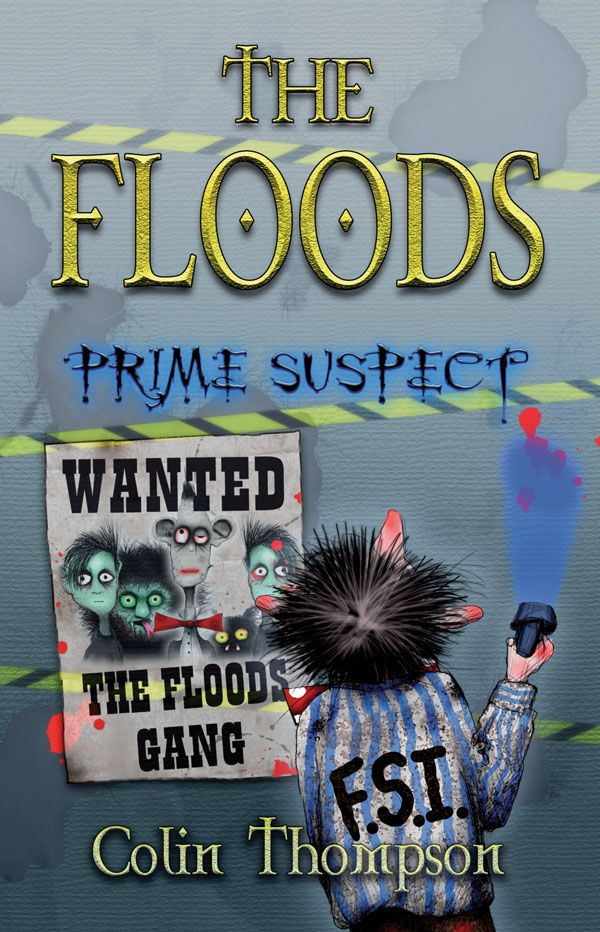 Floods 5: Prime Suspect By: Colin Thompson