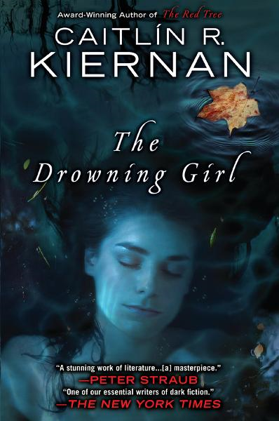 The Drowning Girl By: Caitlin R. Kiernan