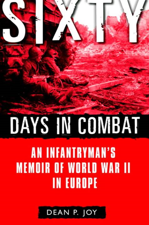Sixty Days in Combat By: Dean Joy