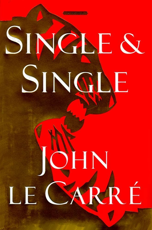 Single & Single By: John le Carre