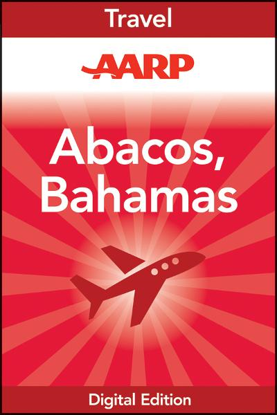 AARP Abacos, Bahamas By: Frommer's ShortCuts