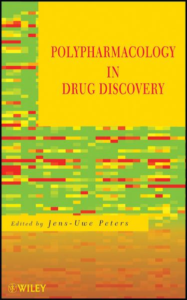Polypharmacology in Drug Discovery By: