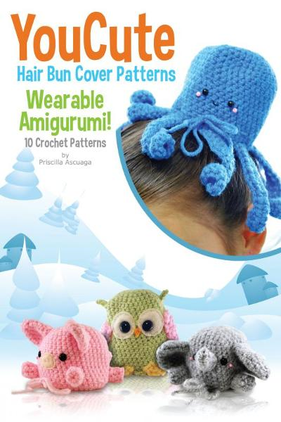 You Cute Hair Bun Cover Crochet Patterns