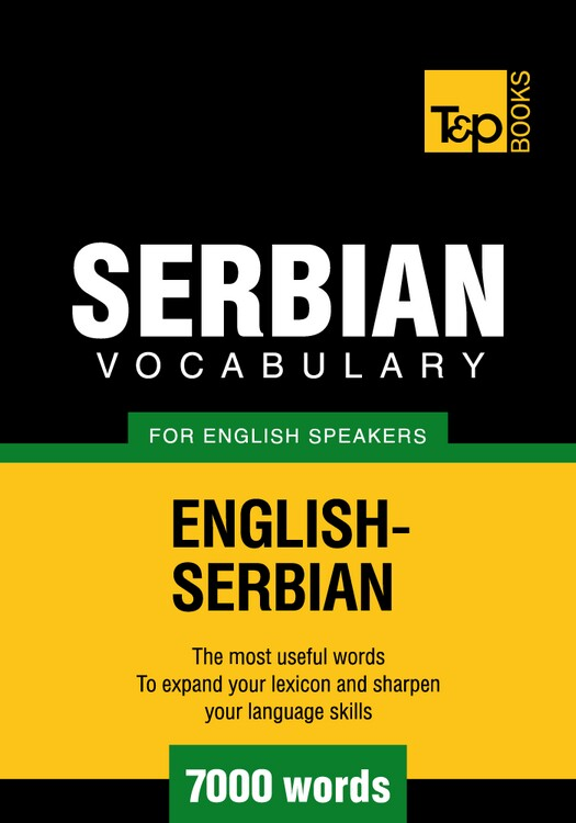 Serbian vocabulary for English speakers - 7000 words