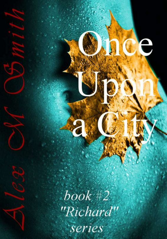 Once Upon a City (Book #2 Richard Series)