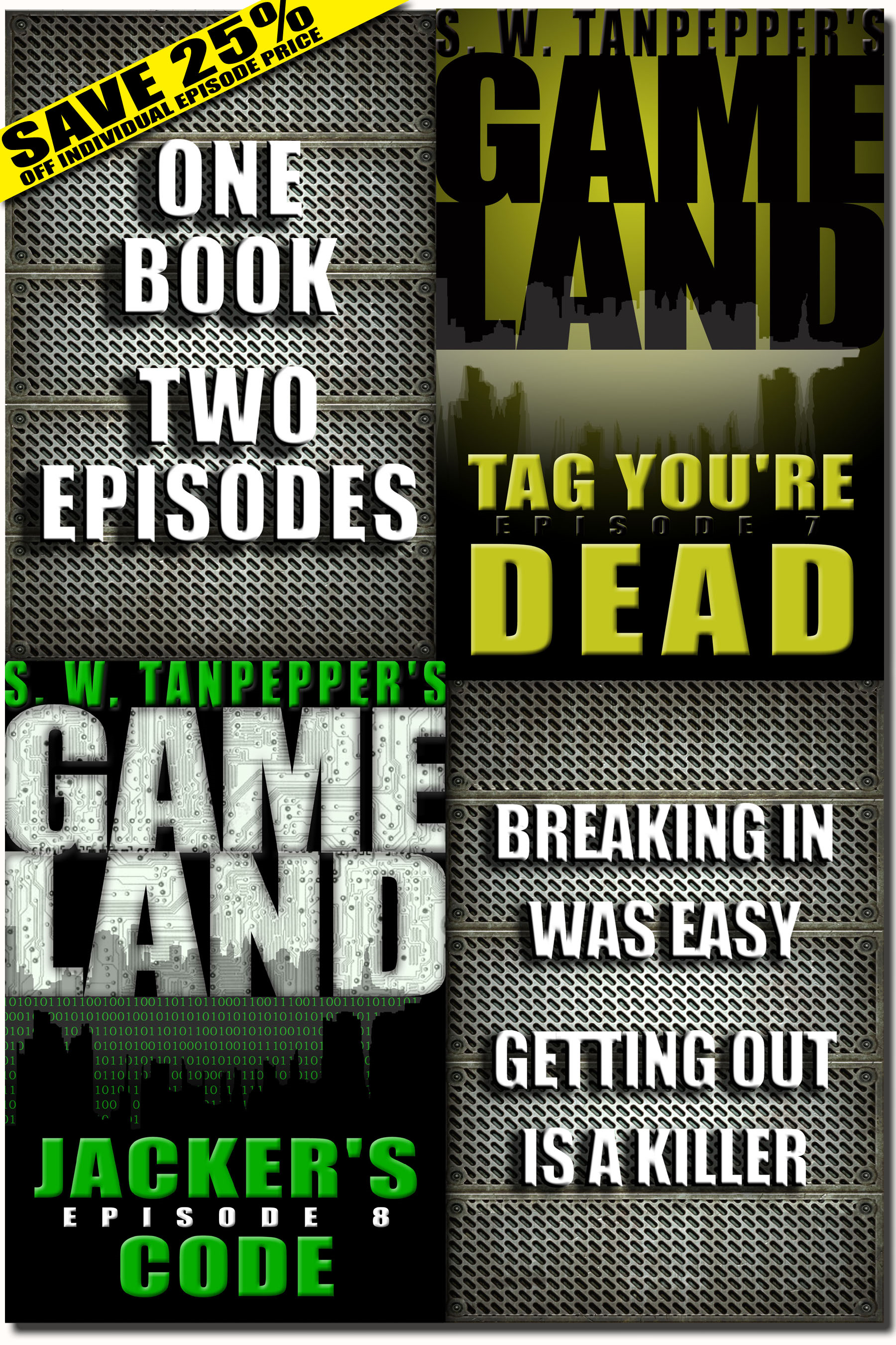 Tag, You're Dead + Jacker's Code (Episodes 7 + 8, S.W. Tanpepper's GAMELAND)