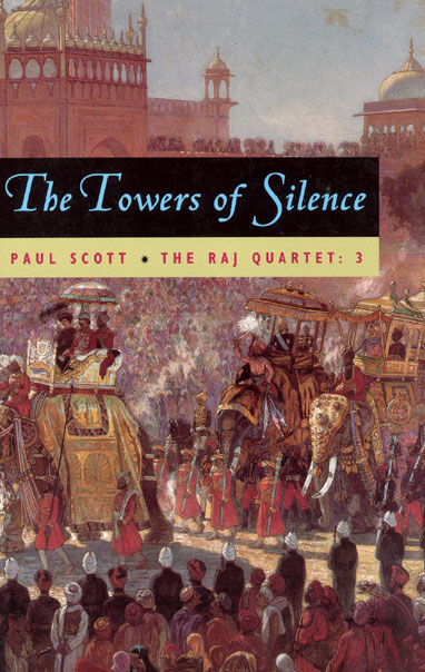 The Raj Quartet, Volume 3 By: Paul Scott