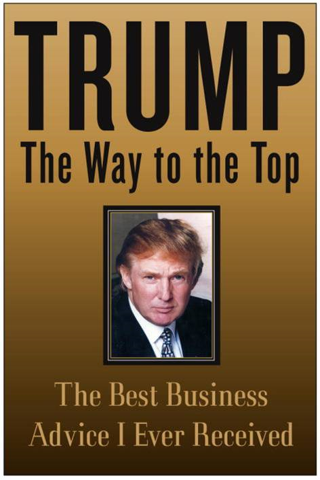 Donald J. Trump - Trump: The Way to the Top