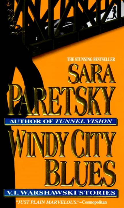 Windy City Blues By: Sara Paretsky