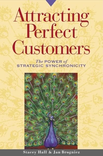 Attracting Perfect Customers By: Jan S. Stringer,Stacey Hall