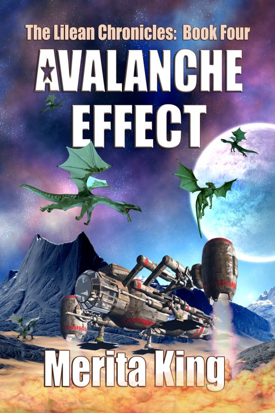 The Lilean Chronicles: Book Four ~ Avalanche Effect
