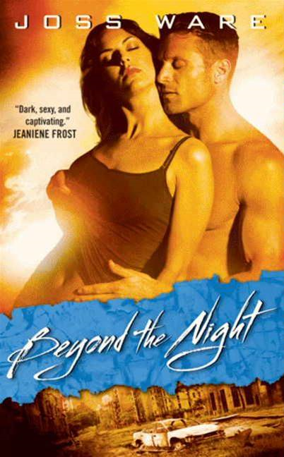 Beyond the Night: Envy Chronicles, Book 1 By: Joss Ware