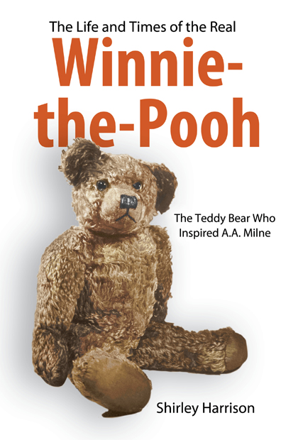 The Life and Times of the Real Winnie-the-Pooh By: Harrison, Shirley